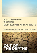 Out of the Depths: Your Companion Through Depression and Anxiety