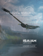 Genesis to Revelation: Isaiah Leader Guide
