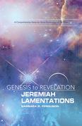 Genesis to Revelation: Jeremiah, Lamentations Participant Book