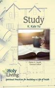 Holy Living: Study
