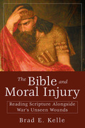 The Bible and Moral Injury