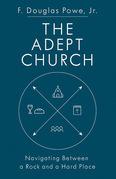 The Adept Church