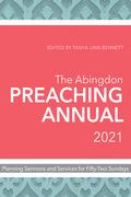 The Abingdon Preaching Annual 2021