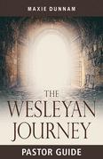 The Wesleyan Journey Pastor Guide