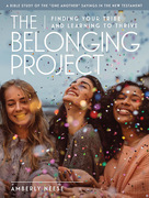 The Belonging Project - Women's Bible Study Guide with Leader Helps