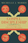 Gospel Discipleship Participant Guide