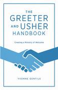 The Greeter and Usher Handbook