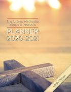 The United Methodist Music & Worship Planner 2020-2021 NRSV Edition