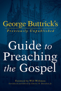 George Buttrick's Guide to Preaching the Gospel