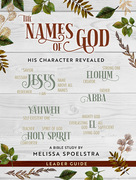 The Names of God - Women's Bible Study Leader Guide