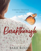 Breakthrough - Women's Bible Study Participant Workbook