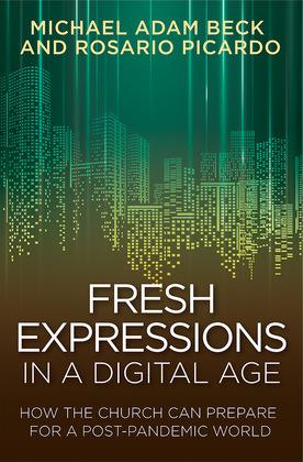 Fresh Expressions in a Digital Age - eBook [ePub]