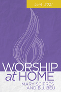 Worship at Home: Lent 2021