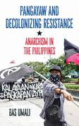 Pangayaw and Decolonizing Resistance