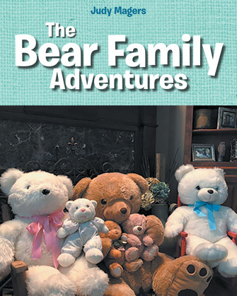 The Bear Family Adventures