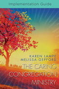 The Caring Congregation Ministry Implementation Guide