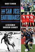 The San Jose Earthquakes: A Seismic Soccer Legacy