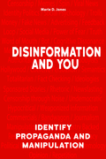 Disinformation and You