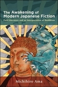 Awakening of Modern Japanese Fiction, The