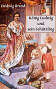 König Ludwig und sein Schützling