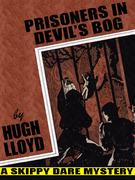 Prisoners In Devil's Bog
