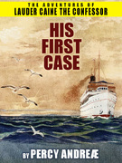 Lauder Caine the Confessor: His First Case