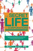The Secret Life of Corporations
