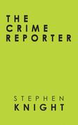 The Crime Reporter