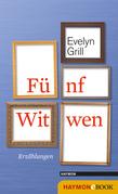 Fünf Witwen