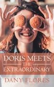 Doris Meets the Extraordinary