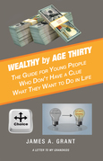 Wealthy by Age Thirty