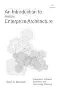 An Introduction to Holistic Enterprise Architecture