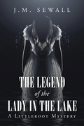 The Legend of the Lady in the Lake