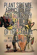 Plant Science, Agriculture, and Forestry in Africa South of the Sahara