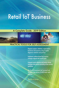 Retail IoT Business A Complete Guide - 2019 Edition