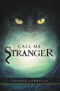 Call Me Stranger