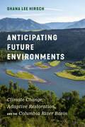 Anticipating Future Environments