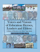 Voices and Visions of Education Heroes, Leaders, and Elders