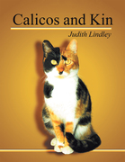 Calicos and Kin