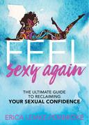Feel Sexy Again