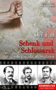 Der Fall Schenk und Schlossarek