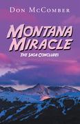 Montana Miracle