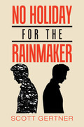 No Holiday for the Rainmaker