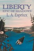 Liberty Epic of Shadows