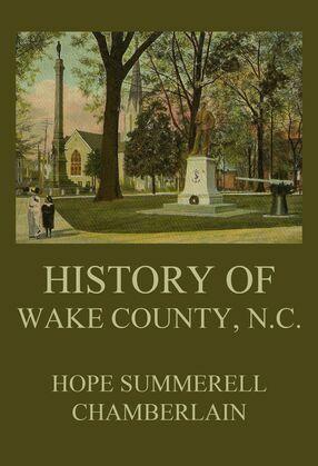 History of Wake County, North Carolina