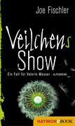Veilchens Show