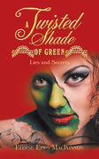 A Twisted Shade of Green