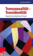 Transsexualität – Transidentität