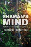 The Shaman's Mind