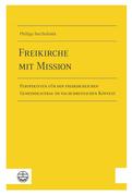 Freikirche mit Mission